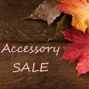 ACCESSORY SALE! MIX AND MATCH FOR FALL!